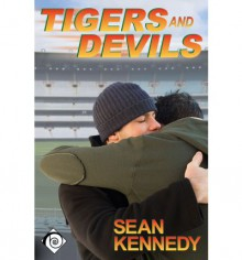 Tigers and Devils (Tigers and Devils #1) - Sean Kennedy