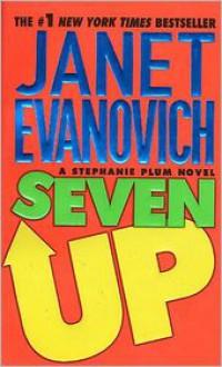 Seven Up (Stephanie Plum Series #7) -