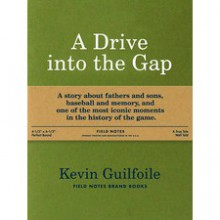 A Drive into the Gap (Field Notes Brand Book) - Kevin Guilfoile