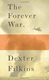 The Forever War (Audio) - Dexter Filkins, Robertson Dean