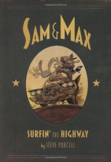Sam & Max: Surfin' the Highway Anniversary Edition (Perfect Paperback) - Steve Purcell