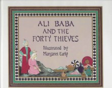 Ali Baba and the Forty Thieves - Anonymous,Walter McVitty,Margaret Early
