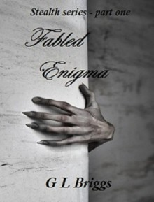 Fabled Enigma - G L Briggs