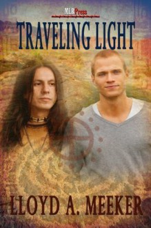 Traveling Light - Lloyd A. Meeker