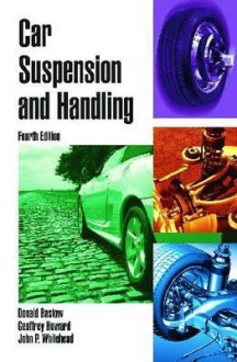 Car Suspension and Handling - Donald Bastow, Geoffrey Howard