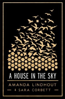 A House in the Sky - 'Amanda Lindhout', 'Sara Corbett'