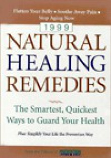 Natural Healing Remedies: The Smartest, Quickest Ways to Guard Your Health - Prevention Magazine