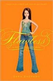 Flawless - Sara Shepard