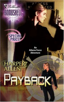 Payback: An Athena Force Adventure (Silhouette Bombshell) - Harper Allen