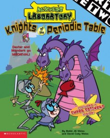 Knights Of The Periodic Table - Bobbi J.G. Weiss, David Weiss, Frances Mateu