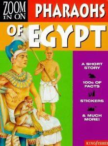 Zoom In On :Pharoahs Of Egypt - Annie Dalton