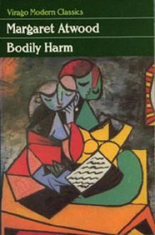 Bodily Harm - Margaret Atwood