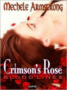Crimson's Rose - Mechele Armstrong