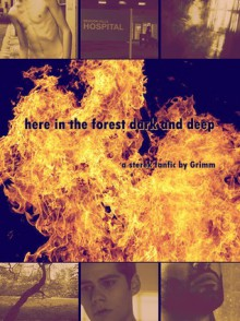 here in the forest dark and deep - Grimm (Ao3)