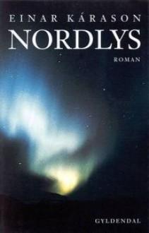 Nordlys - Einar Kárason, Aslaug Th. Rögnvaldsdóttir