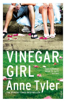 Vinegar Girl - Anne Tyler