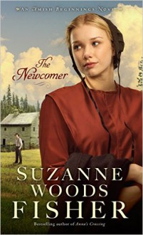 The Newcomer - Suzanne Woods Fisher
