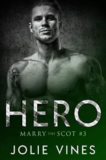 Hero - Jolie Vines
