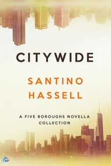 Citywide (Five Boroughs) (Volume 6) - Santino Hassell