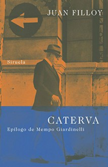 Caterva - Juan Filloy