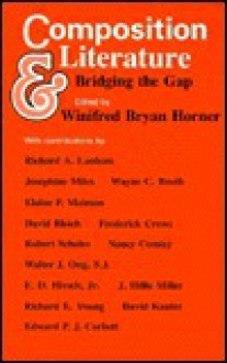 Composition and Literature: Bridging the Gap - Winifred Bryan Horner