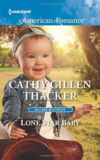 Lone Star Baby (McCabe Multiples) - Cathy Gillen Thacker