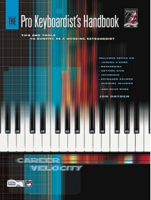 The Pro Keyboardist's Handbook: Book & CD - Jon Dryden