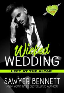 Wicked Wedding - Sawyer Bennett