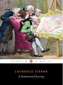 A Sentimental Journey (Penguin Classics) - Laurence Sterne