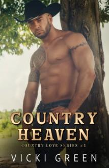 Country Heaven - Vicki Green