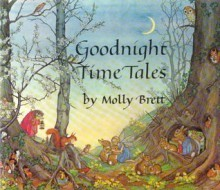 Good-night Time Tales - Molly Brett