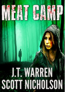 Meat Camp - J.T. Warren,Scott Nicholson