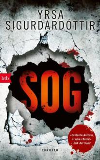 SOG: Thriller (Kommissar Huldar und Psychologin Freyja, Band 2) - Yrsa Sigurdardóttir,Tina Flecken