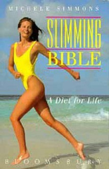 Slimming Bible - Michele Simmons