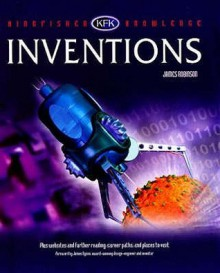 Inventions (Kingfisher Knowledge) - James Robinson