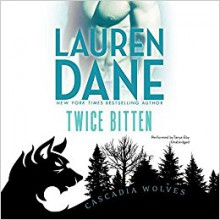 Twice Bitten (Cascadia Wolves series, Book 7) - Lauren Dane