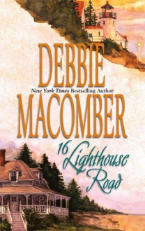16 Lighthouse Road - Debbie Macomber