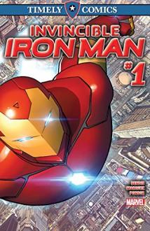 Timely Comics: Invincible Iron Man #1 (Timely Comics (2016)) - Brian Bendis,David Marquez