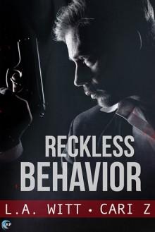 Reckless Behavior - L.A. Witt,Cari Meister