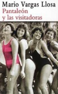 Pantaleón y las visitadoras - Mario Vargas Llosa