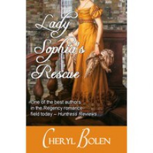 Lady Sophia's Rescue (Traditional Regency Romance Novella) - Cheryl Bolen