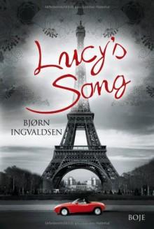 Lucy's Song - Bjørn Ingvaldsen, Christel Hildebrandt