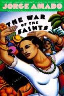 The War of the Saints - Jorge Amado, Gregory Rabassa