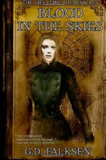 Blood in the Skies - G.D. Falksen