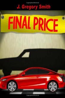 Final Price - J. Gregory Smith