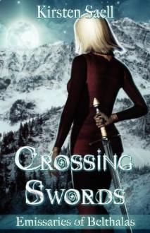 Crossing Swords - Kirsten Saell