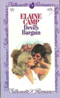 Devil's Bargain (Silhouette Romance, #173) - Elaine Camp