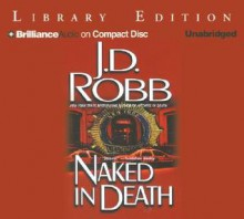 Naked in Death - J.D. Robb,Susan Ericksen
