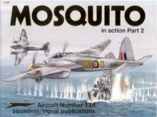 Mosquito In Action, Part 2 - Jerry Scutts, Don Greer, Joe Sewell, Tom Tullis