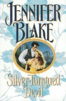 Silver-Tongued Devil - Jennifer Blake